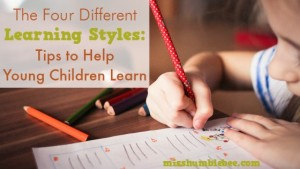 The Four Different Learning Styles: Tips to Help Young Children Learn