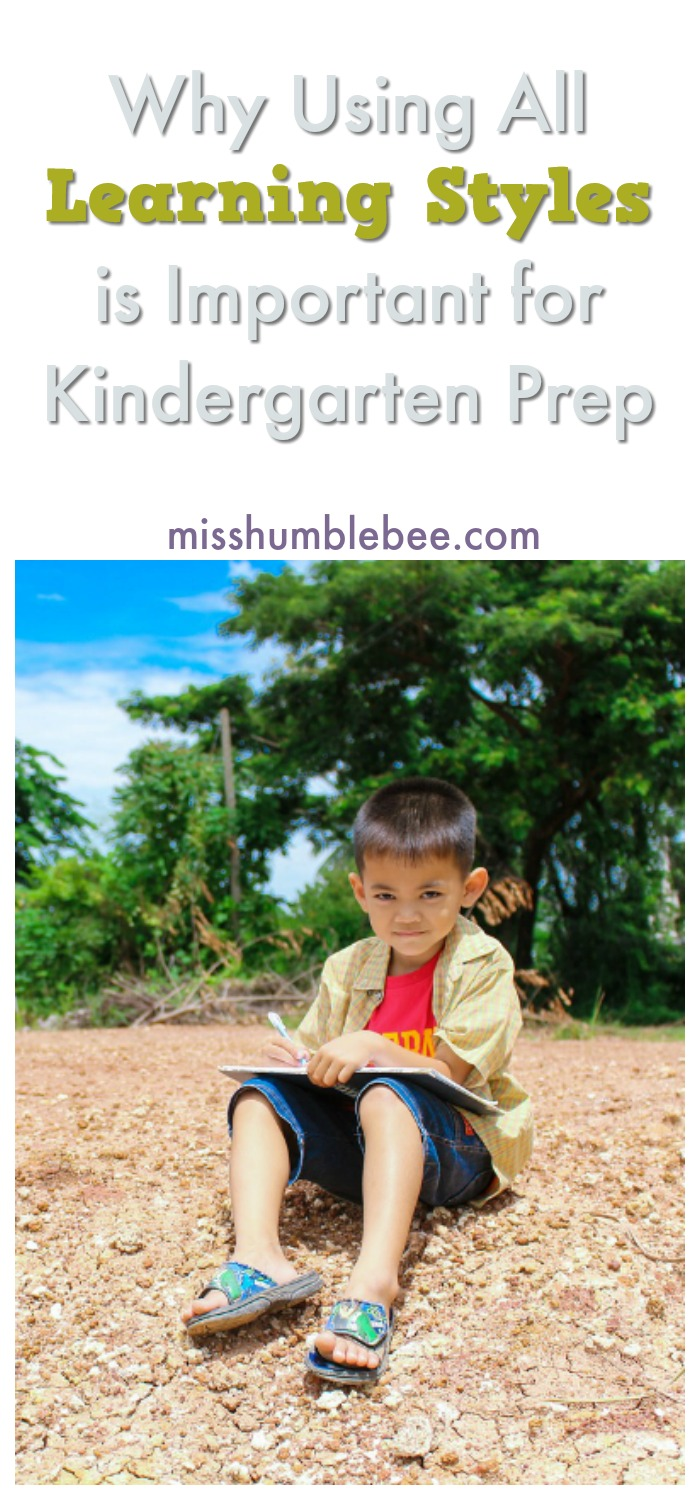 Using all of the different learning styles will help your child be prepared for kindergarten. Here's why.