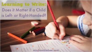 Learning to Write: Does It Matter if a Child is Left- or Right-Handed?