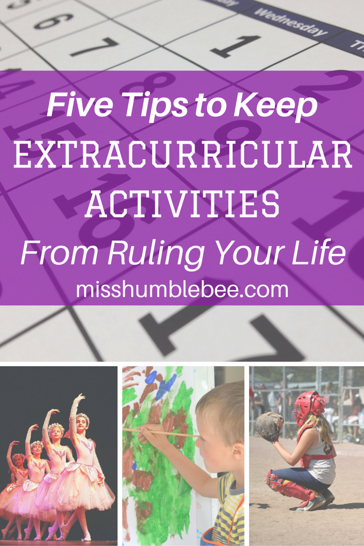 Five Tips to Keep Extracurricular Activities From Ruling Your Life