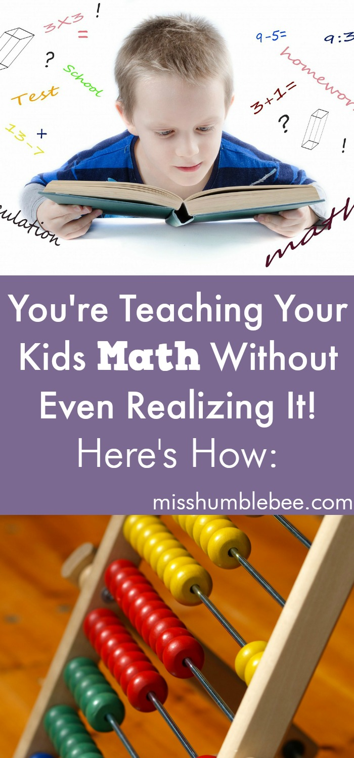 You're Teaching Your Kids Math Without Even Realizing It! Here's How