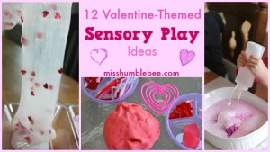 12 Valentine-Themed Sensory Play Ideas