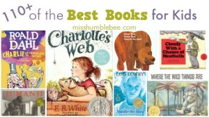110+ of the Best Books for Kids