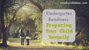 Kindergarten Readiness: Preparing Your Child Socially