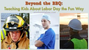 Beyond the BBQ: Teaching Kids About Labor Day the Fun Way