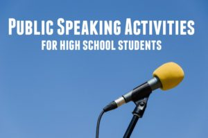 Public Speaking Activities for High School Students