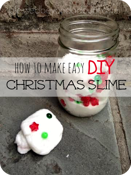 Christmas-Slime- blessed beyond a doubt