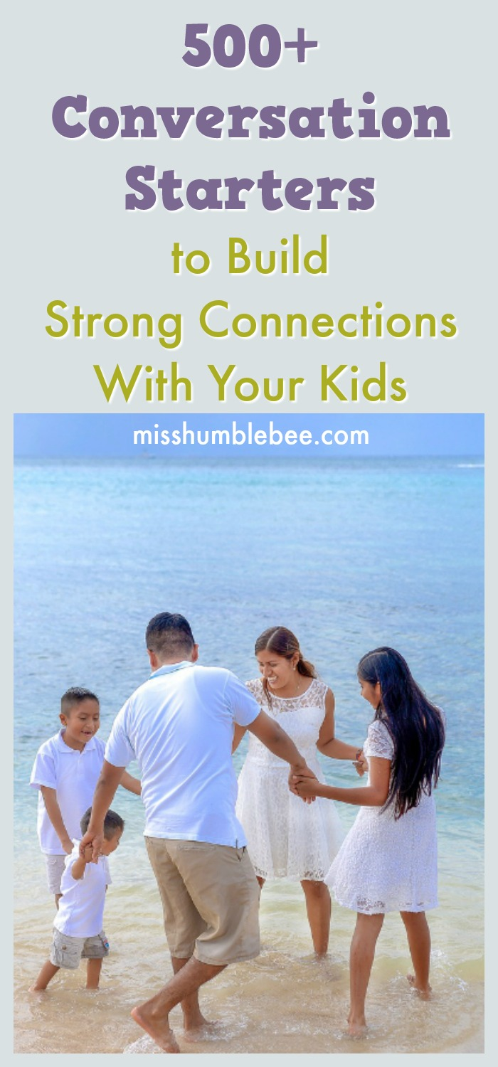 500+ Conversation Starters to Build Strong Connections With Your Kids