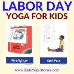 Labor Day Yoga Poses for Kids