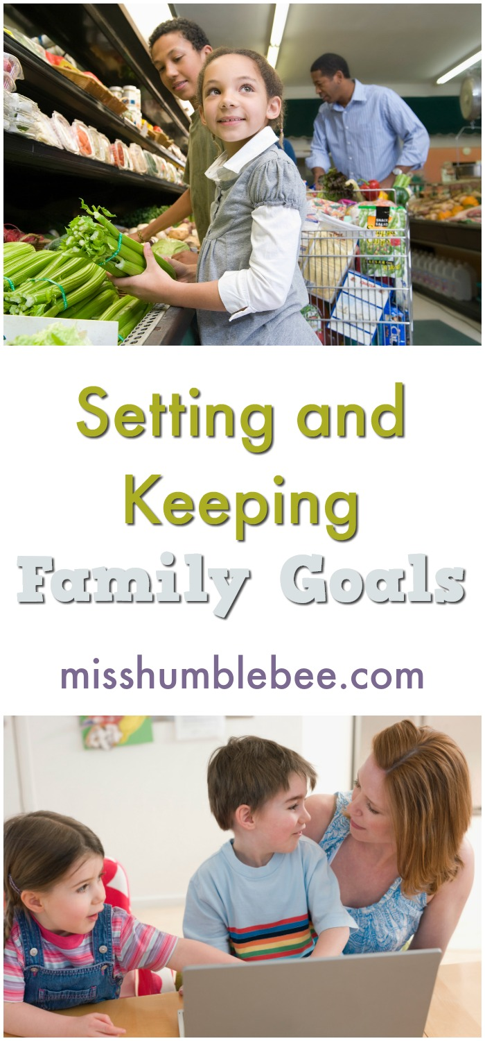 Setting and keeping family goals doesn't have to be as difficult as it sounds.